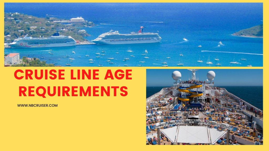 CRUISE LINE AGE REQUIREMENTS