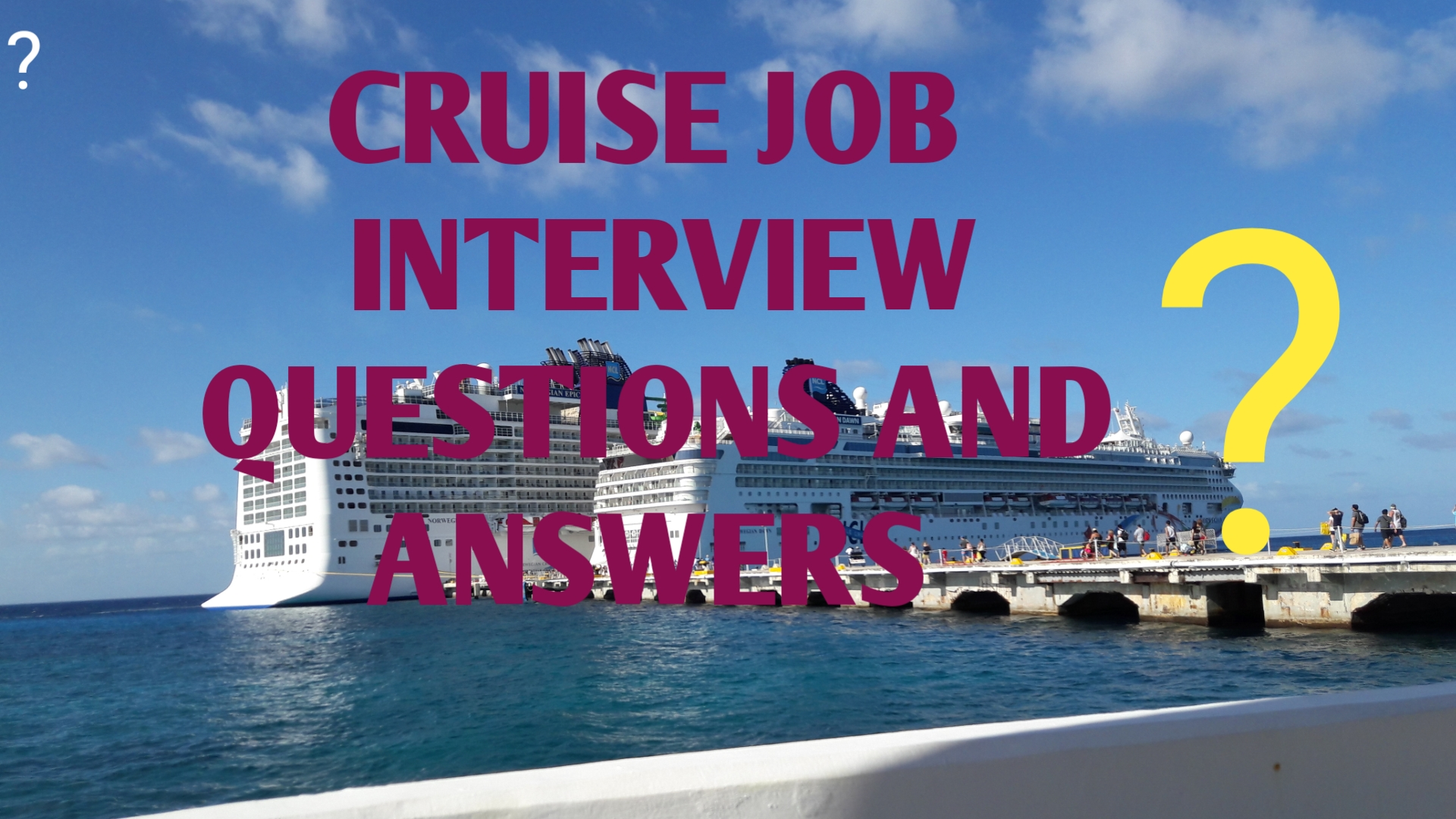 cruise job interview questions and answers